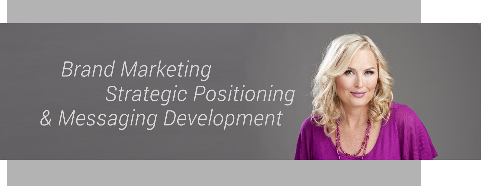 Brand Marketing & Strategic Positioning