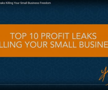 The Top 10 Profit Leaks Killing Your Small Business Freedom