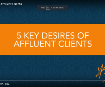 5 Key Desires of Affluent Clients